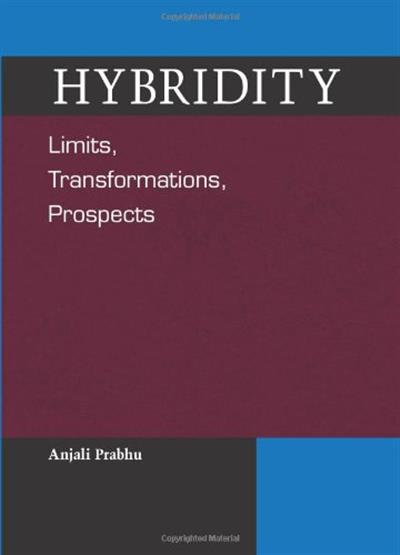 Hybridity by Anjali Prabhu