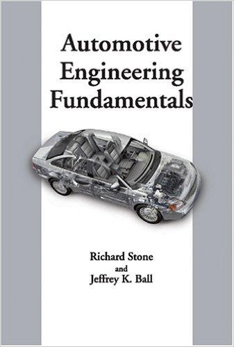 Richard Stone, Jeffrey K. Ball - Automotive Engineering Fundamentals