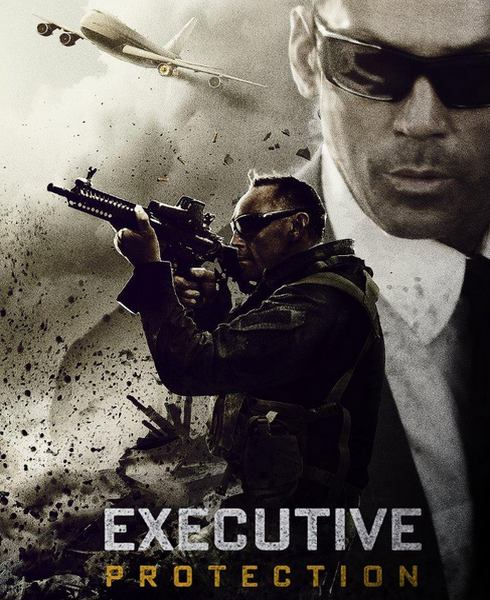 Под защитой / EP/Executive Protection (2015) WEB-DL + WEB-DLRip