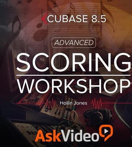 Ask Video Cubase 8 209 Advanced Scoring Workshop TUTORiAL