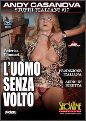 Изнасилование по Итальянски 17 - Человек без облика / Stupri Italiani 17 - L'uomo senza volto (2005) DVDRip