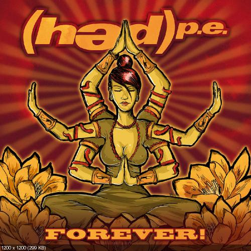 (Hed) P.E. - Forever! (2 Disc Deluxe Edition) (2016)