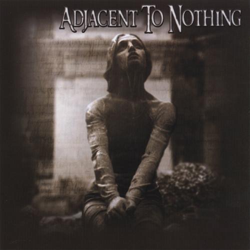 Adjacent To Nothing - Adjacent To Nothing (2006)