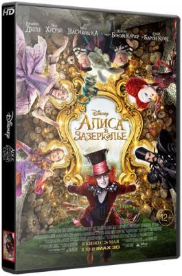 Алиса в Зазеркалье / Alice Through the Looking Glass (2016) WEB-DLRip 1080р