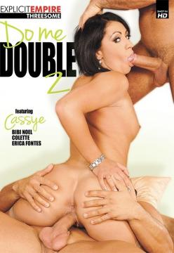 Do me double 2 / Поимейте Меня Вдвоём 2 (Explicit Empire) (2015) FullHD 1080p