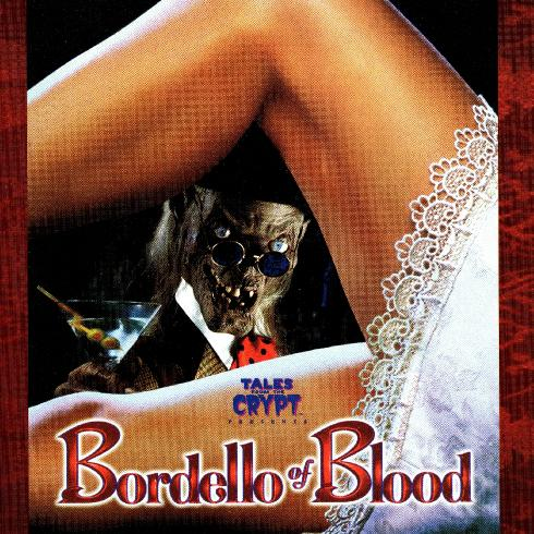 Tales From The Crypt: Bordello Of Blood OST (1996)