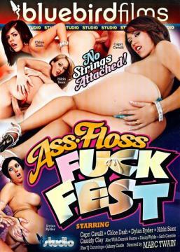 Ass Floss Fuck Fest / Фестиваль траха Шёлковая задница (2011) FullHD 1080p