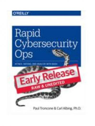 Rapid Cybersecurity Ops [Early Release]