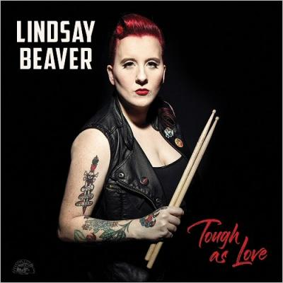 Lindsay Beaver - Tough As Love  2018