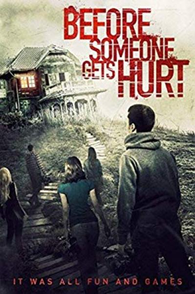 Before Someone Gets Hurt 2018 720p BluRay x264 DTS-CHD