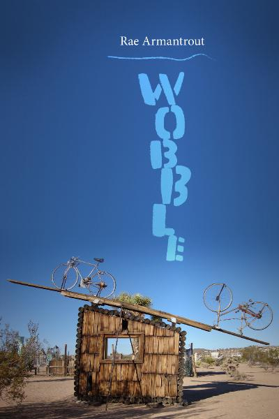 Wobble (Wesleyan Poetry Series)