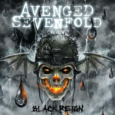 Avenged Sevenfold - Black Reign (EP) (2018)