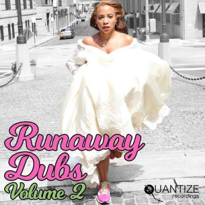 Quantize Presents Runaway Dubs Vol 2 (2018)