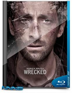 ����������� / �������� / Wrecked (2010) BDRip 720p �� NNNB | P, L1