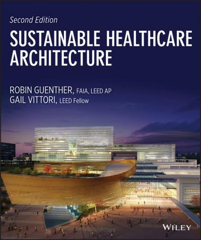 Sustainable Healthcare Architecture, 2 edition